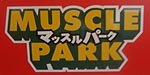 Muscle Park, Tokyo, CLOSING!