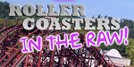 Roller Coasters in the RAW Vol. 5!