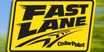 Cedar Point Fast Lane details