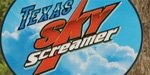 Texas Sky Screamer Report!
