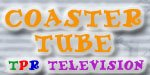 Check out TPR's CoasterTube!