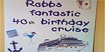 Robb's Fantastic 40th Birthday Cruise!
